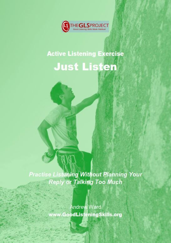 Exercise on how to just listen and not plan your response or overtalk other people